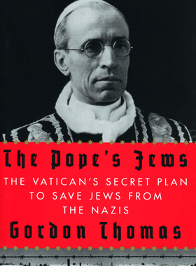 "This is the cover of the book ""The Pope's Jews: The Vatican's Secret Plan to Save Jews From the Nazis"" by Gordon Thomas. The book is reviewed by Eugene J. Fisher. (CNS)"