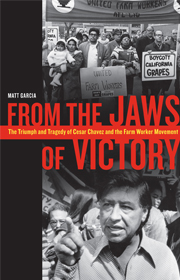 "This is the cover of ""From the Jaws of Victory: The ""Triumph and Tragedy of Cesar Chavez and the Farm Worker Movement"" by Matt Garcia. The book is reviewed by Maureen Daly. (CNS)"