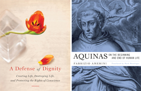 "These are the covers of ""A Defense of Dignity: Creating Life, Destroying Life and Protecting the Rights of Conscience"" by Christopher Kaczor and ""Aquinas on the Beginning and End of Human Life"" by Fabrizio Amerini. The books are reviewed by Brian Welter. (CNS)"