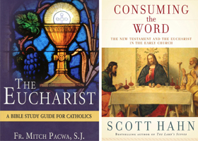 "These are the covers of ""The Eucharist: A Bible Study Guide for Catholics"" by Father Mitch Pacwa, SJ, and ""Consuming the Word: The New Testament and the Eucharist in the Early Church"" by Scott Hahn. The books are reviewed by Mitch Finley. (CNS)"